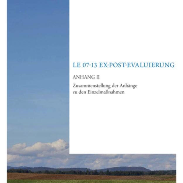 Evaluierungsbericht 2016 Ex-post Evaluierung LE 07-13 Anhang II