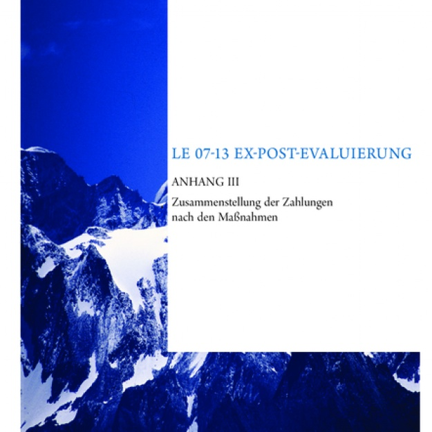 Evaluierungsbericht 2016 Ex-post Evaluierung LE 07-13 Anhang III